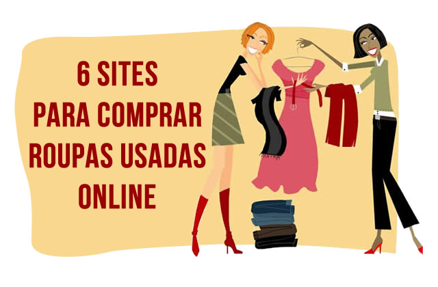 6 Sites para Comprar Roupas Usadas Online!  c1b12fc8f3015